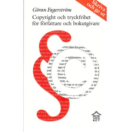 Copyright och tryckfrihet för författare och bokut