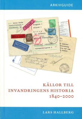 Källor till invandringens historia 1840-2000