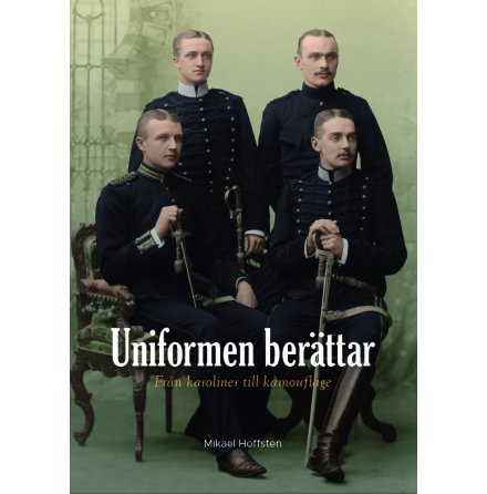 Uniformen berättar